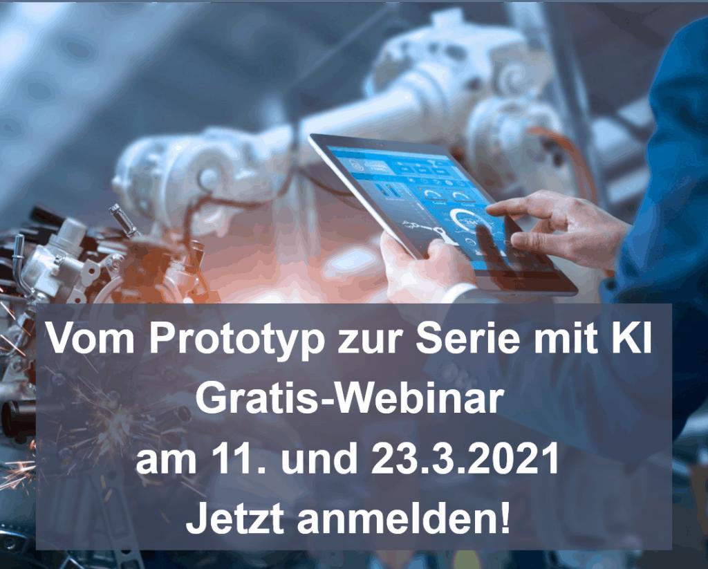 Mit KI sicher vom Prototyp zur Serie - Gratis-Webinar am 11. und 23. März 2021